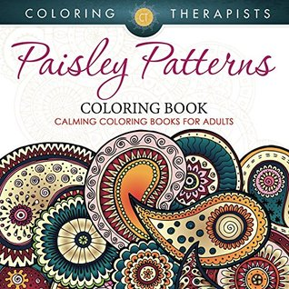 Paisley Patterns Coloring Book Calming Coloring Books For Adults