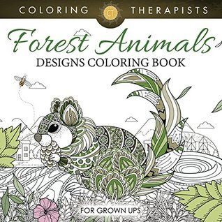 Forest Animals Designs Coloring Book For Grown Ups By NOT A BOOK