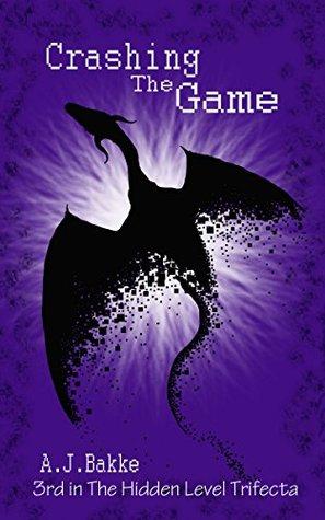 Crashing the Game by A.J. Bakke