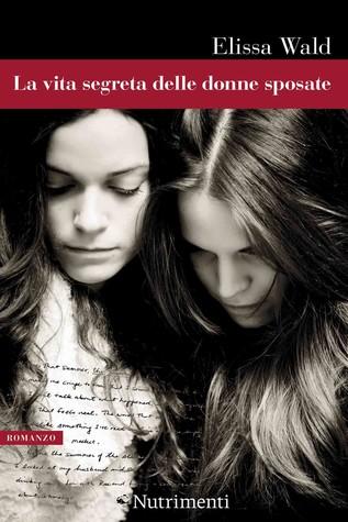 The Secret Lives of Married Women by Elissa Wald c00ecbc3564e6