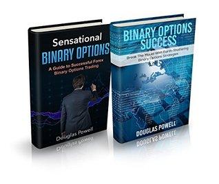 Binary Options Success Bundle: Sensational Binary Options & Binary Options Success