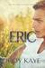Eric by Jody Kaye