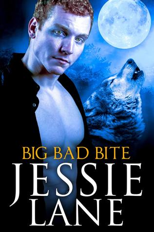 Big Bad Bite by Jessie Lane