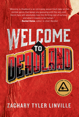 Welcome to Deadland by Zachary Tyler Linville