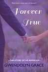 Download Forever True (The Story of Us #1.5)