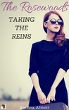 Taking the Reins (The Rosewoods, #1)