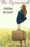 Fresh Start: The Rosewoods Series Prequel (The Rosewoods #0.5)