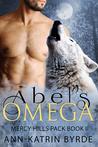 Abel's Omega (Mercy Hills Pack #2)