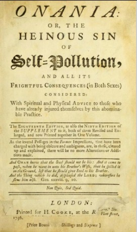onania-or-the-heinous-sin-of-self-pollution-and-all-its-frightful-consequences-in-both-sexes-considered-with-spiritual-and-physical-advice-the-fourth-edition
