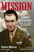 Mission Jimmy Stewart and the Fight for Europe by Robert Matzen