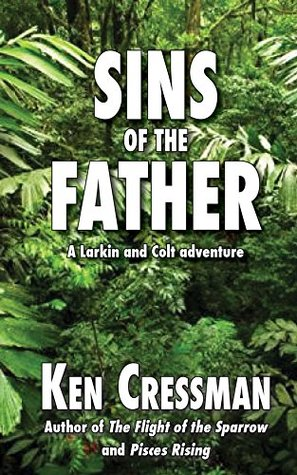 Sins of the Father (Larkin and Colt Book 3)