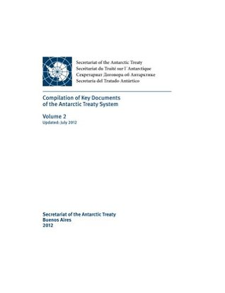 Compilation of Key Documents of the Antarctic Treaty System