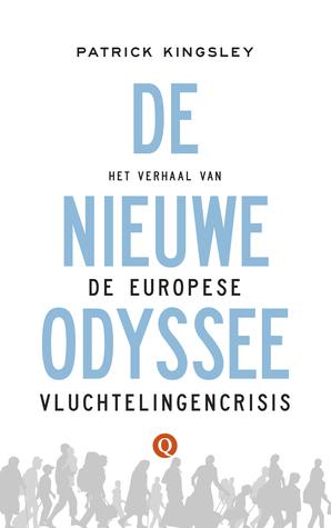 De nieuwe Odyssee: Het verhaal van de Europese vluchtelingencrisis