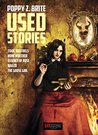 Used Stories by Poppy Z. Brite