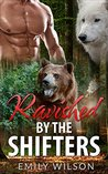 Ravished by the Shifters