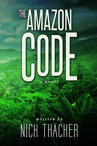 The Amazon Code (Harvey Bennett #2)