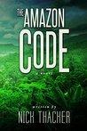 The Amazon Code (Harvey Bennett #2)