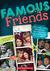 Famous Friends: Best Buds, ...