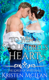 To Win a Scoundrel's Heart (The Lords of Whitehall, #2)