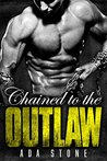Chained to the Outlaw: Heaven's Wrath MC