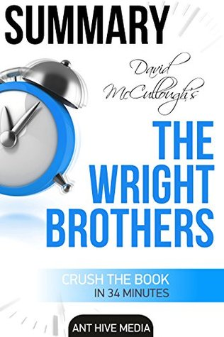 Summary David McCullough's The Wright Brothers