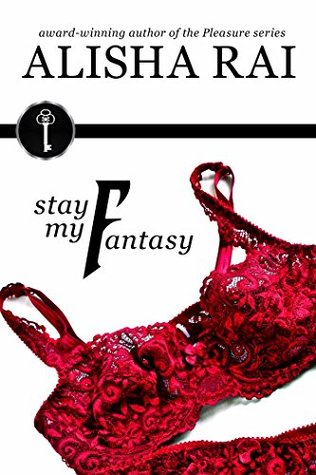 Stay My Fantasy (The Fantasy Series, #2)