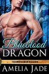 Blueblood Dragon (Genesis Valley, #1)