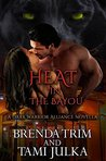 Heat in the Bayou (Dark Warrior Alliance, #4.5)