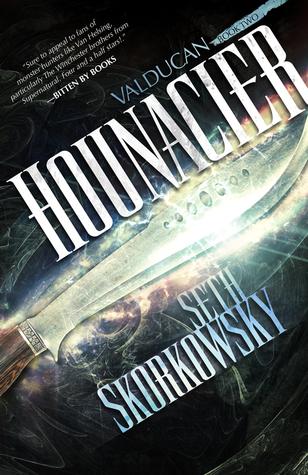 Hounacier (Valducan, #2)