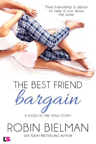 The Best Friend Bargain(Kisses in the Sand 3)