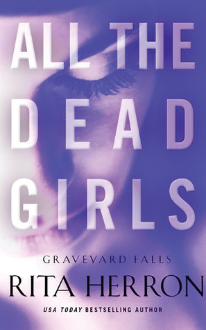 All the Dead Girls by Rita Herron