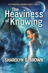 The Heaviness of ...
