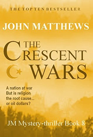 The Crescent Wars (JM Mystery-thriller series Book 8)