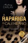 A Rapariga do Calendário - livro 1 by Audrey Carlan