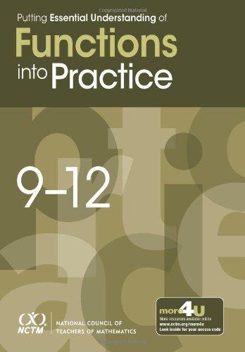 Putting Essential Understanding of Functions Into Practice in Grades 9-12