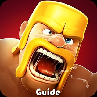 Clash of Clans Game: Tricks, Hints, Cheats + Download Guide