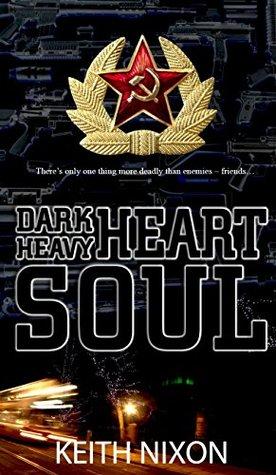 Dark Heart, Heavy Soul (Konstantin 4)