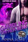 Gambling on Her Bear (Shifters in Vegas)