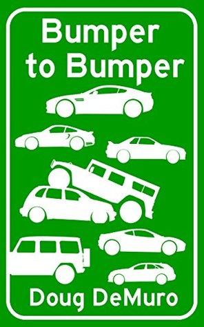 Bumper to Bumper by Doug DeMuro