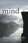 Mind – A Journey to the Heart of Being Human