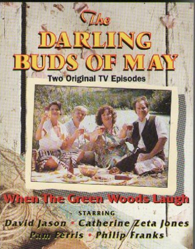 Darling Buds of May: When the Green Woods Laugh: Two Original TV Episodes
