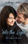 Into the Light (Rocky Creek, #3)