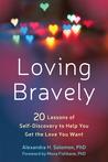 Loving Bravely: T...