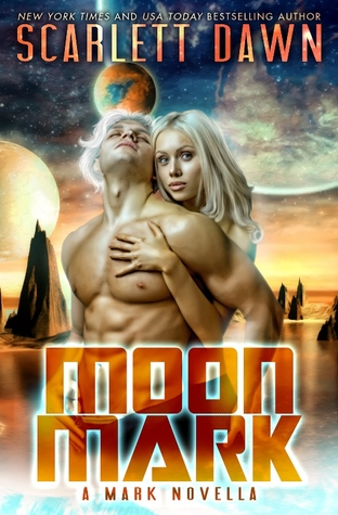 Moon Mark by Scarlett Dawn