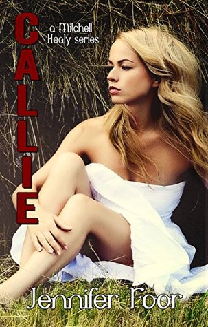 Callie (The Mitchell/Healy Family, #9)