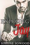 Exposing Jay (Loving Jay, #2)