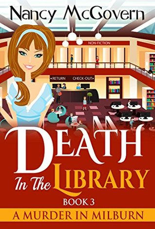 Death in the Library (A Murder in Milburn #3)
