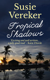 Tropical Shadows