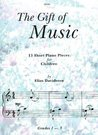 Davidsson: The Gift of Music 13 Short Piano Pieces for Children