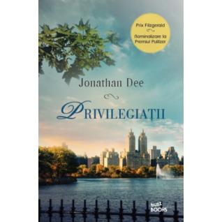 Privilegiații by Jonathan  Dee